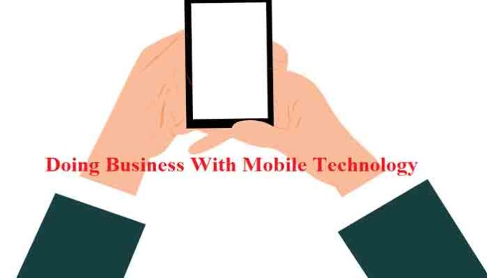 Business With Mobile Tecnology