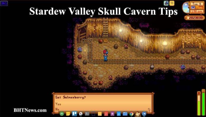 Stardew Valley Skull Cavern Tips