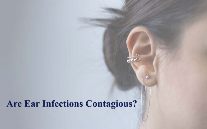 Are Ear Infections Contagious