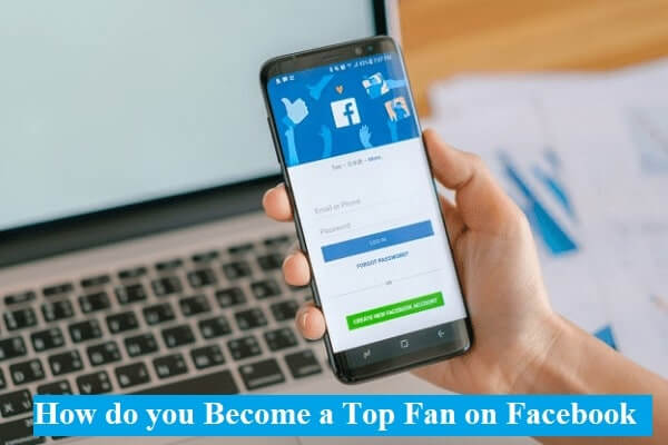 how do you become a top fan on facebook 8 ways