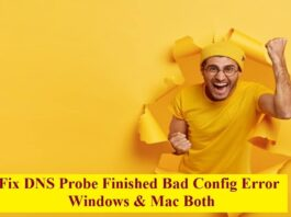 Fix DNS Probe Finished Bad Config Error for windows and mac both