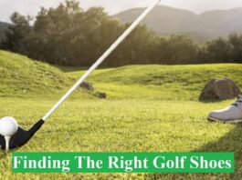 Finding The Right Golf Shoes