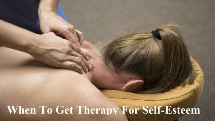 When To Get Therapy For Self-Esteem