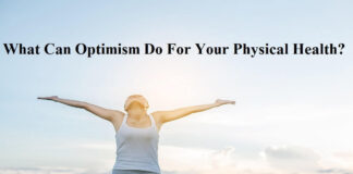 What Can Optimism Do For Your Physical Health?